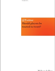 Should players be trusted to tweet?