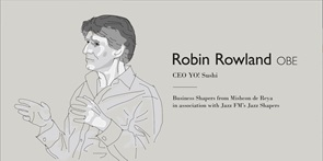 Business Shapers: Robin Rowland