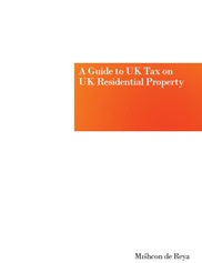A Guide to UK Tax on UK Residential Property