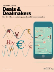 Deals and Dealmakers: Part 12 - M&A in Technology, Media and Telecommunications