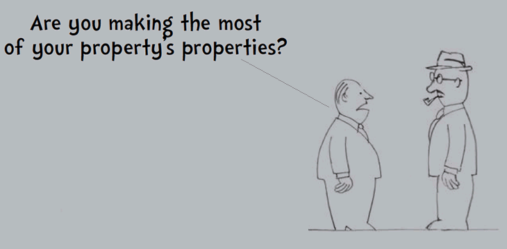 Two men in discussion, the second man is wondering if indeed he is making the most of his property's properties